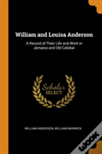 William And Louisa Anderson