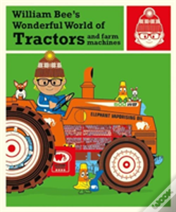 Wook.pt - William Bee'S Wonderful World Of Tractors And Farm Machines