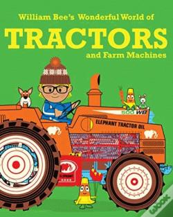 Wook.pt - William Bee's Wonderful World of Tractors and Farm