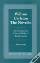 William Carleton The Novelist