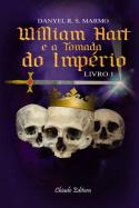 William Hart e a Tomada do Império
