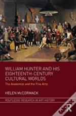 William Hunter And His Eighteenth C