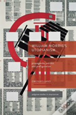 William Morris'S Utopianism