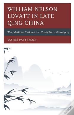 Wook.pt - William Nelson Lovatt In Late Qing China