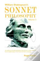 William Shakespeare'S Sonnet Philosophy, Volume 3