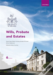 Wills Probate & Estates 6e