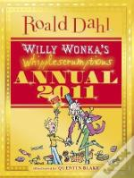 Willy Wonkas Whipplescrumptious Annu2011