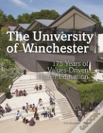 Winchester University: 175 Years Of Values-Driven Higher Education