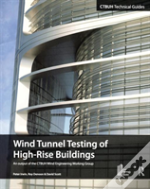 Wind Tunnel Testing Of High-Rise Buildings