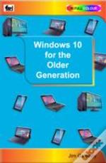 Windows 10 For The Older Generation