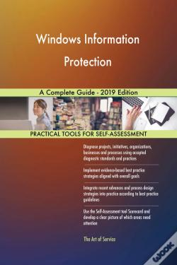Wook.pt - Windows Information Protection A Complete Guide - 2019 Edition