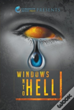 Windows Into Hell
