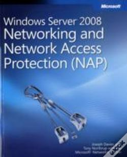 Wook.pt - Windows Server 2008 Networking And Network Access Protection (Nap)