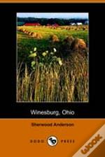 Winesburg, Ohio; A Group Of Tales Of Ohio Small Town Life (Dodo Press)