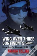 Wing Over Three Continents