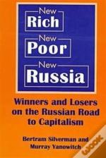 Winners And Losers On The Russian Road To Capitalism