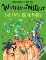 Winnie And Wilbur: The Amazing Pumpkin