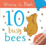 Winnie The Pooh: 10 Busy Bees (A 123 Book)