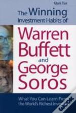 Winning Investment Habits Of Warren Buffett And George Soros