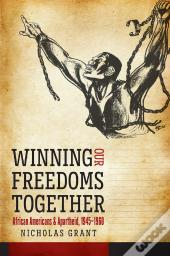 Winning Our Freedoms Together