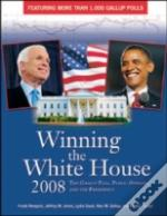 Winning The White House 2008