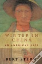Winter In China: An American Life