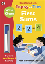 Wipe-Clean First Sums: Start School With Topsy And Tim