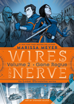 Wires & Nerve Vol 2 Gone Rogue