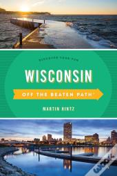 Wisconsin Off The Beaten Path®