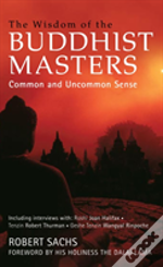 Wisdom Of The Buddhist Masters