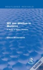 Wit And Wisdom In Morocco