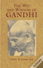Wit And Wisdom Of Gandhi