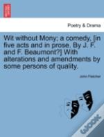 Wit Without Mony; A Comedy, (In Five Act