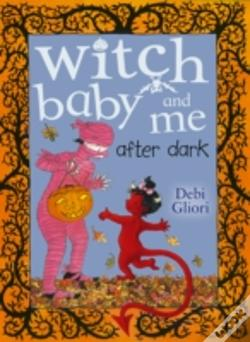 Witch Baby And Me After Dark Livro Wook