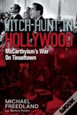 Witch Hunt In Hollywood