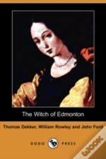 Witch Of Edmonton (Dodo Press)