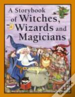 Witches, Wizards & Magicians
