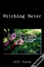 Witching Water