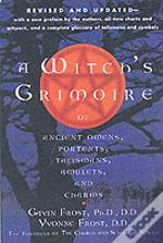 Witch'S Grimoire Of Ancient Omens, Portents, Talismans, Amulets And Charms