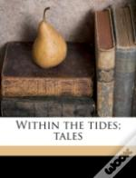 Within The Tides; Tales