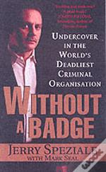 Without A Badge