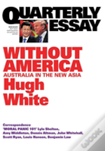 Without America: Australia In The New Asia: Qe68