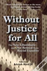 Without Justice For All