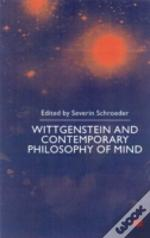 Wittgenstein And Contemporary Philosophy Of Mind