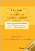 Wittgenstein: Meaning And Mind (Volume 3 Of An Analytical Commentary On The Philosophical Investigations), Part 2
