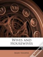 Wives And Housewives