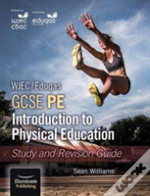Wjec/Eduqas Gcse Pe: Introduction To Physical Education Study And Revision Guide
