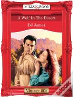 Wolf In The Desert (Mills & Boon Vintage 90s Desire)