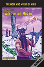 Wolf In The North