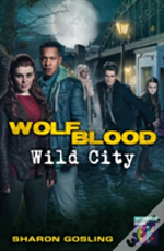 Wolfblood: Wild City